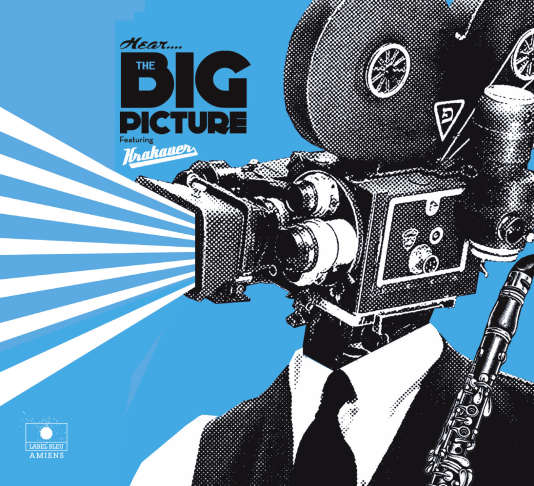 Pochette de l'album « The Big Picture », de David Krakauer.