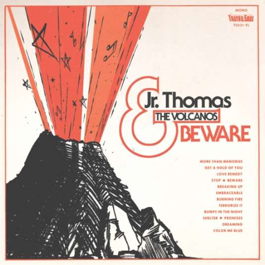 Pochette de l'album « Beware », de Jr. Thomas & The Volcanos.