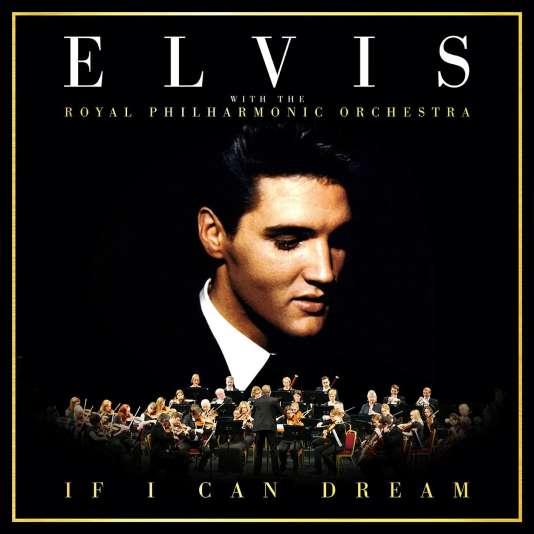 Pochette de l'album « If I Can Dream », d'Elvis Presley avec The Royal Philharmonic Orchestra.