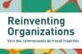 """""""Reinventing Organizations. Vers des communautés de travail inspirées"""", de Frédéric Laloux (Diateino, 484 pages, 28 euros)."""