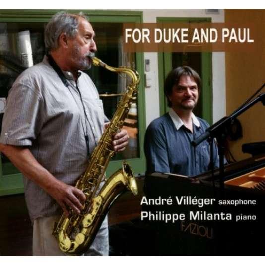 """Pochette de l'album d'André Villéger et Philippe Milanta, """"For Duke and Paul""""."""