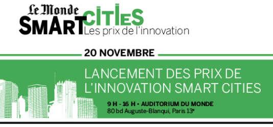 """Le 20 novembre, Le Monde lance """"Le Monde Smart Cities-Les prix de l'innovation"""" pour décrypter les mutations urbaines."""