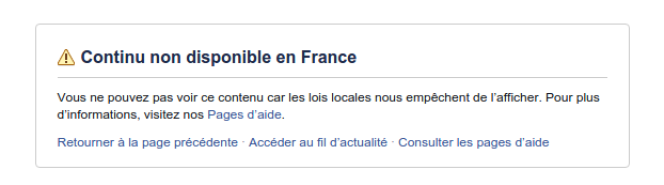 Ce que peuvent voir les internautes situés en France qui souhaite consulter la vidéo incriminée.