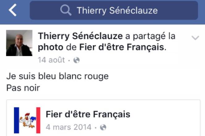 Capture d'écran du message de Thierry Sénéclauze posté sur Facebook le 14 août et aujourd'hui effacé.