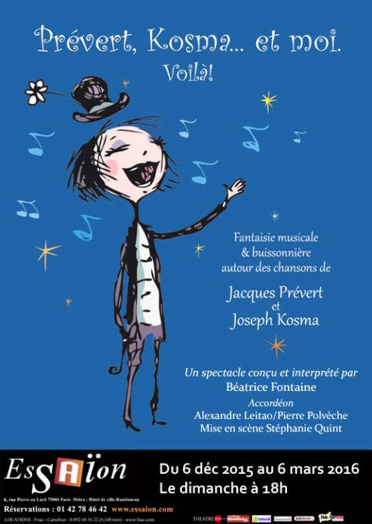 Affiche du spectacle « Prévert, Kosma... et moi. Voilà ! » par la chanteuse Béatrice Fontaine.