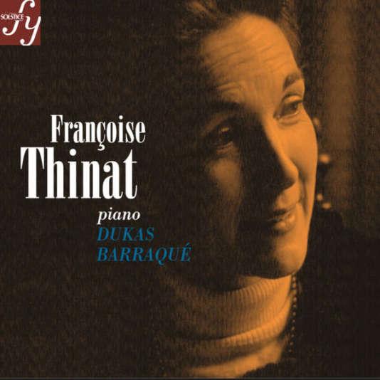 Pochette de l'album « Dukas-Barraqué » par Françoise Thinat  (piano).