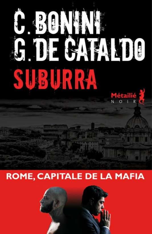 """Première de couverture du livre """"Suburra"""", de Carlo Bonini et Giancarlo De Cataldo."""