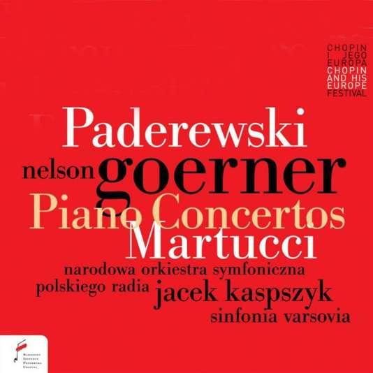 Pochette de l'album « Ignacy Jan Paderewski : Concerto pour piano op. 17. Giuseppe Martucci : Concerto pour piano no 2 », par le pianiste Nelson Goerner avec l'Orchestre symphonique de la Radio nationale polonaise, Sinfonia Varsovia, Jacek Kaspszyk (direction).