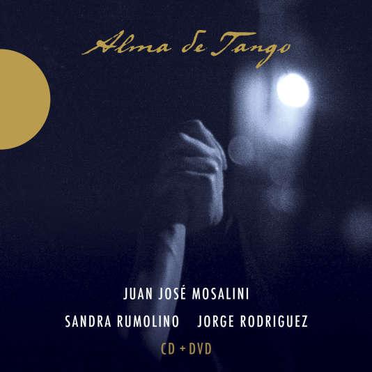 Pochette de l'album « Alma de Tango » de Juan José Mosalini, Sandra Rumolino, Jorge Rodriguez.