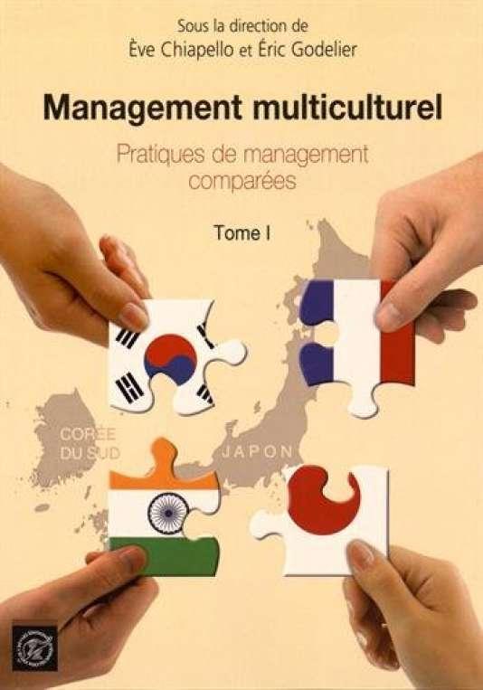 """""""Management multiculturel. Pratiques de management comparées"""", sous la direction de Eve Chiapello et Eric Godelier (Les éditions de l'Ecole Polytechnique, Tome I, 338 pages, 20 euros /Tome II, 238 pages, 15 euros)."""