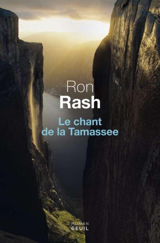 """Première de couverture du livre """"Le chant de la Tamassee"""" de Ron Rash."""
