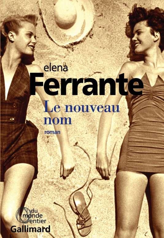"""Première de couverture du livre """"Le nouveau nom"""" d'Elena Ferrante."""