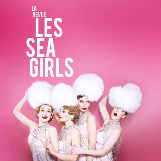 Détail de l'affiche du spectacle «La Revue» par Les Sea  Girls.