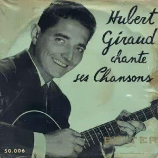 "Pochette de l'album ""Hubert Giraud chante ses chansons""."
