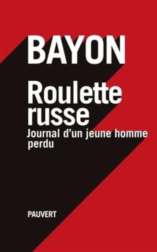 Première de couverture du livre « Roulette russe », de Bayon.