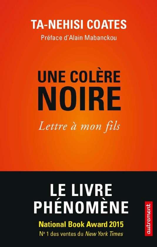 """Première de couverture du livre """"Une colère noire. Lettre à mon fils"""" de Ta-Nehisi Coates."""