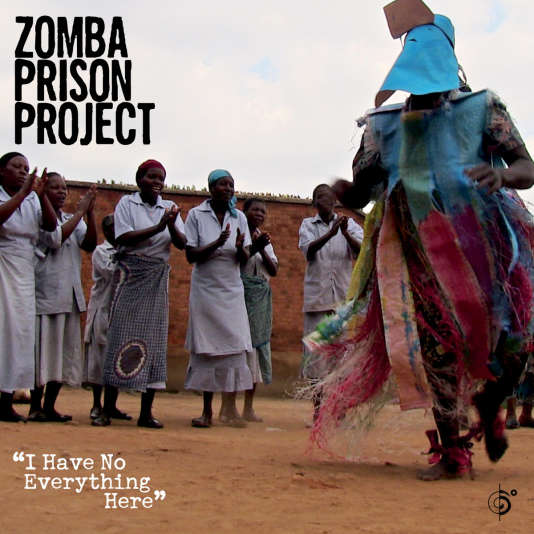 "L'album nommés aux Grammy, ""I have No Everything Here"" du groupe Zomba Prison Project (sortie le 27 janvier 2016)."