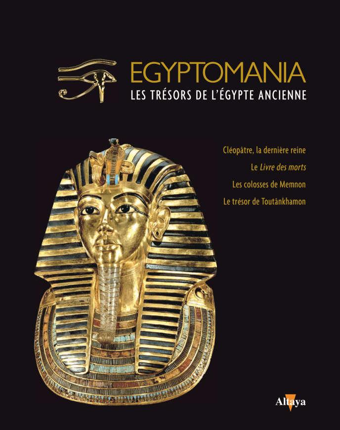 En couverture du deuxième volume de la collection « Egyptomania» du « Monde», le masque funéraire de Toutânkhamon, découvert par l'archéologue anglais Howard Carter le 28 octobre 1925 et exposé au Musée du Caire en Egypte. En vente en kiosques, au prix de 7,99 €.