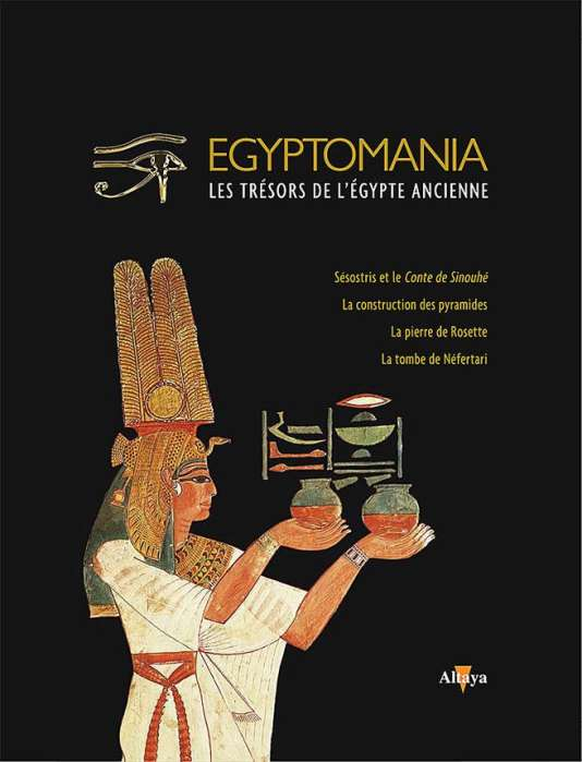 «Egyptomania», volume 3: Sésostris, les pyramides, la pierre de Rosette, Néfertari. Disponible en kiosques (7,99€).