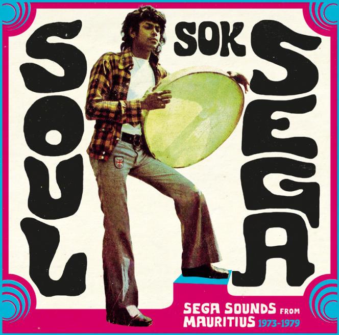 Pochette de la compilation « Soul Sok Séga».