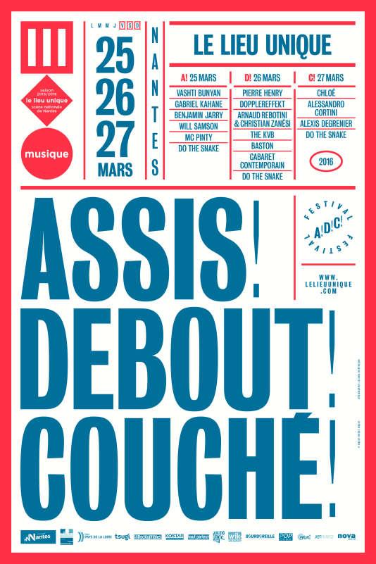 Affiche du festival Assis ! Debout ! Couché ! qui se déroulera du 25 au 27 mars, au Lieu unique à Nantes.