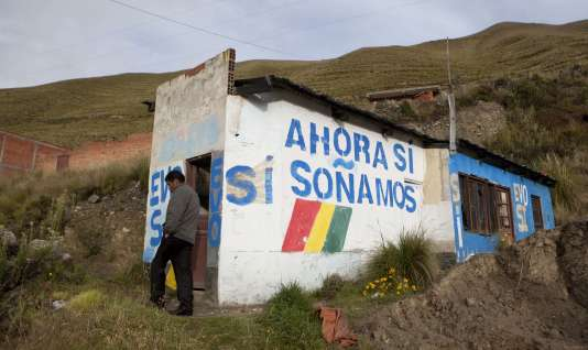 """A La Paz, une maison sur laquelle a été peint le slogan """"Oui, maintenant nous rêvons"""", le 20 février 2016."""