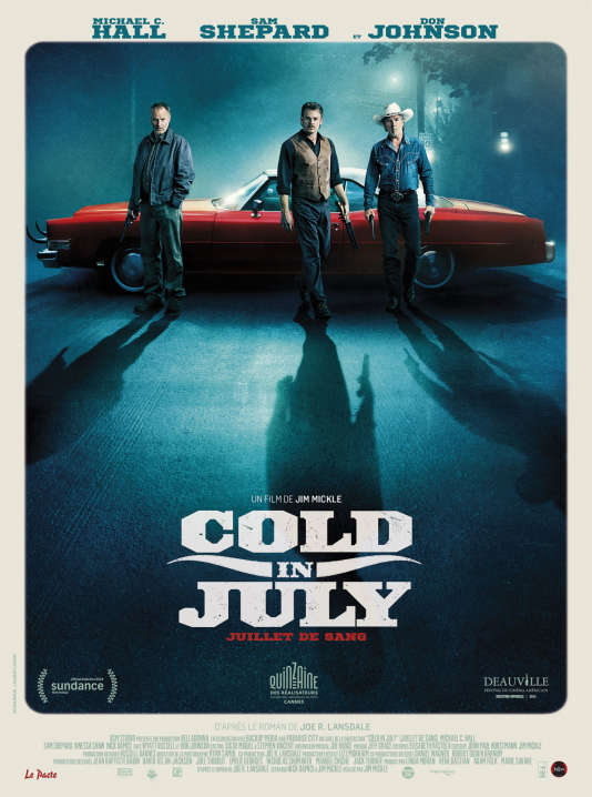 L'affiche de « Cold in July ».
