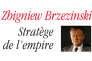 «Zbigniew Brzezinski, stratège de l'empire», de Justin Vaïsse (Odile Jacob, 420pages, 29,90euros).