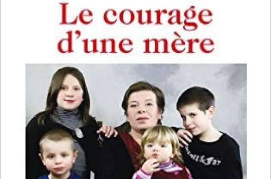 Couverture du livre «Le Courage d'une mère»  de Marie-Laure Picat en réédition chez 0! éditions le jeudi 10mars.