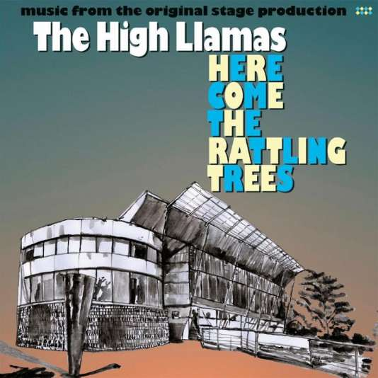 Pochette de l'album « Here Come the Rattling Trees », de The High Llamas.