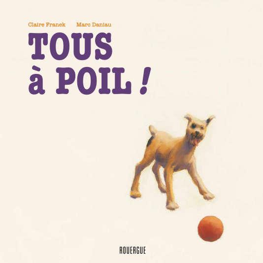 """La couverture du livre """"Tous à poil"""" de Claire Franek et Marc Daniau."""