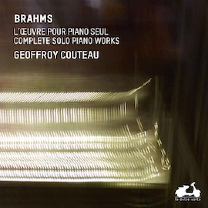 Pochette de l'album «L'Œuvre pour piano seul», intégrale des compositions pour piano seul de Johannes Brahms par Geoffroy Couteau.