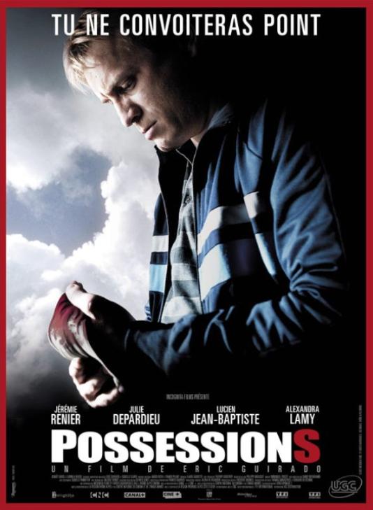 L'affiche du film d'Eric Guirado, «Possessions».