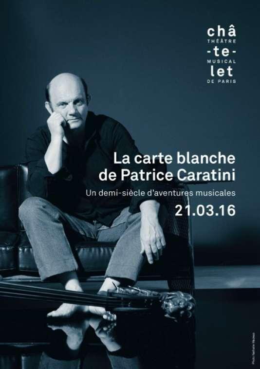 Affiche de la soirée des cinquante de musiques de Patrice Caratini.