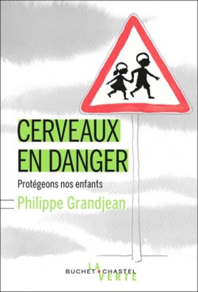 Selon le chercheur Philippe Grandjean, notre cerveau n'est jamais aussi vulnérable aux agressions chimiques que lors de son développement, dans le ventre maternel puis dans l'enfance.