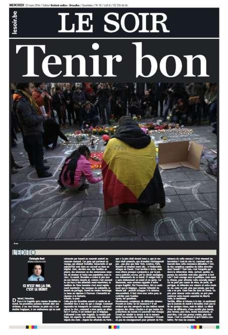"""""""Tenir bon"""", titre le quotidien bruxellois Le Soir, mercredi 23 mars."""