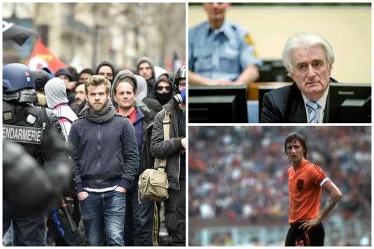Manifestation contre la loi travail, Karadzic condamné, mort de Cruyff : les informations importantes de la semaine.
