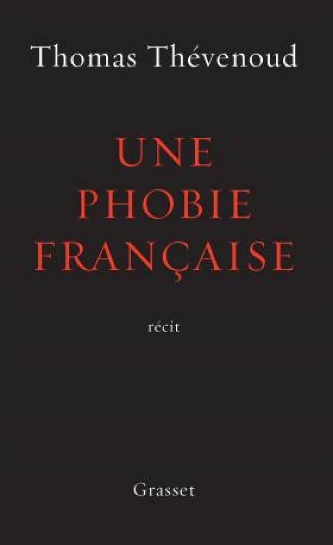«Une phobie française», de Thomas Thévenoud (Grasset, 336pages, 20€).
