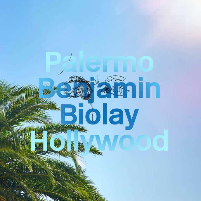 Pochette de l'album « Palermo Hollywood », de Benjamin Biolay.