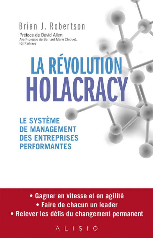 """Résultat de recherche d'images pour """"la Révolution Holacracy: le système de management des entreprises performantes"""""""