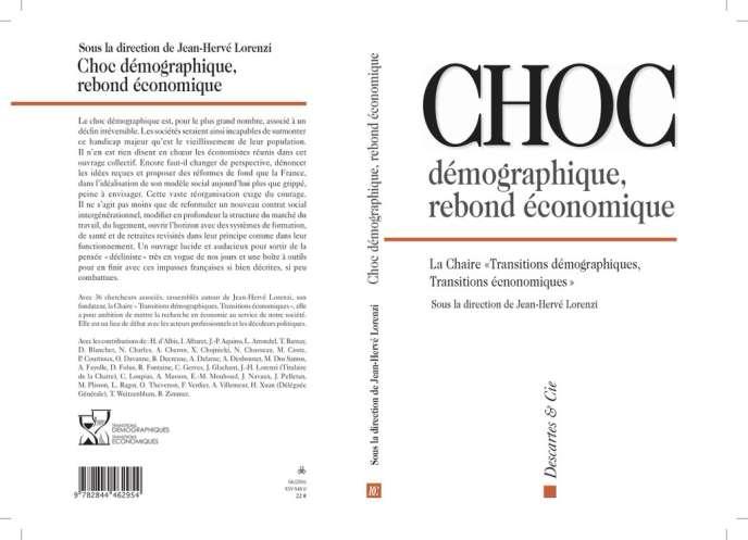 «Choc démographique et rebond économique», par la chaire «Transitions démographiques et transitions économiques», sous la direction de Jean-Hervé Lorenzi, édition Descartes &Cie, 394 pages, 22euros.
