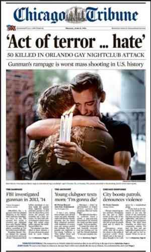 Le« Chicago tribune» met les mots d'Obama qui a évoqué« un acte de terreur et de haine»à sa Une avec toujours la même photo.