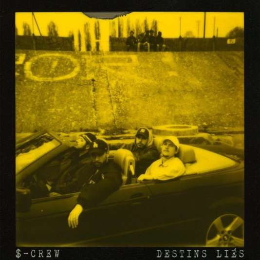 Pochette de l'album« Destins liés», de $-Crew.