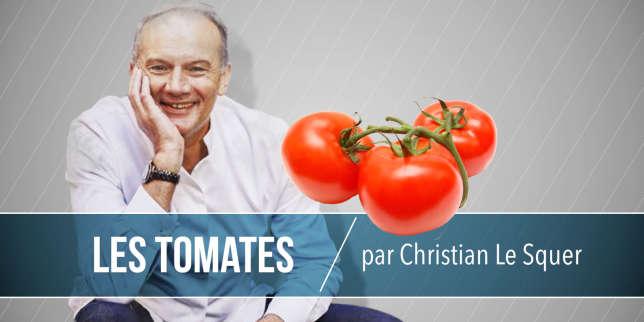 Comment cuisiner les tomates avec christian le squer - Cuisiner les tomates sechees ...