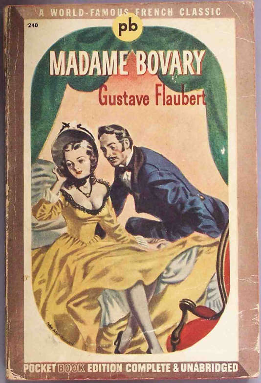 Madame Bovary, l'œuvre maîtresse de Gustave Flaubert.