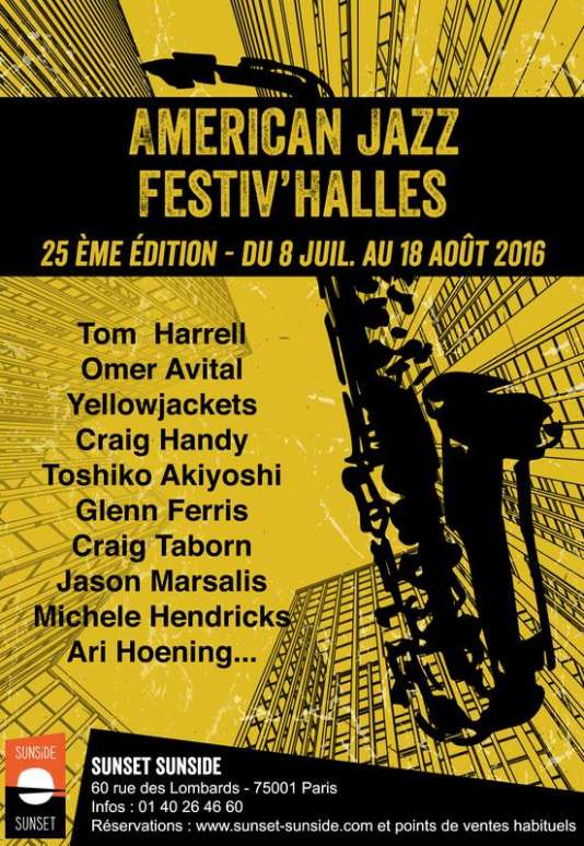 Affiche du 25e American Jazz Festiv'Halles au Sunset/Sunside.
