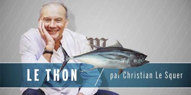 Comment cuisiner le thon avec christian le squer - Comment cuisiner les morilles fraiches ...