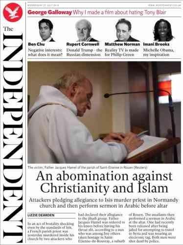 « Un acte abominable contre le christrianisme et l'islam» déplore le journal britannique« The Independent».