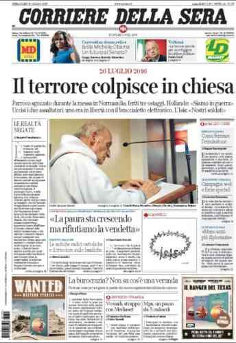 « La terreur frappe l'Eglise» à la « une» du «Corriere della Sera».
