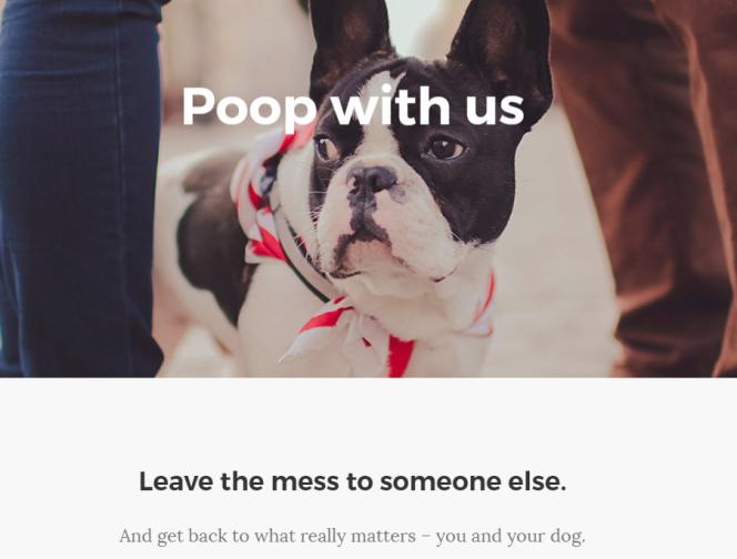 « Faites caca avec nous, laissez quelqu'un d'autre nettoyer et revenez à ce qui compte vraiment - vous et votre chien». Capture d'écran pooperapp.com